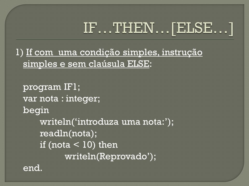 IF…THEN…[ELSE…]